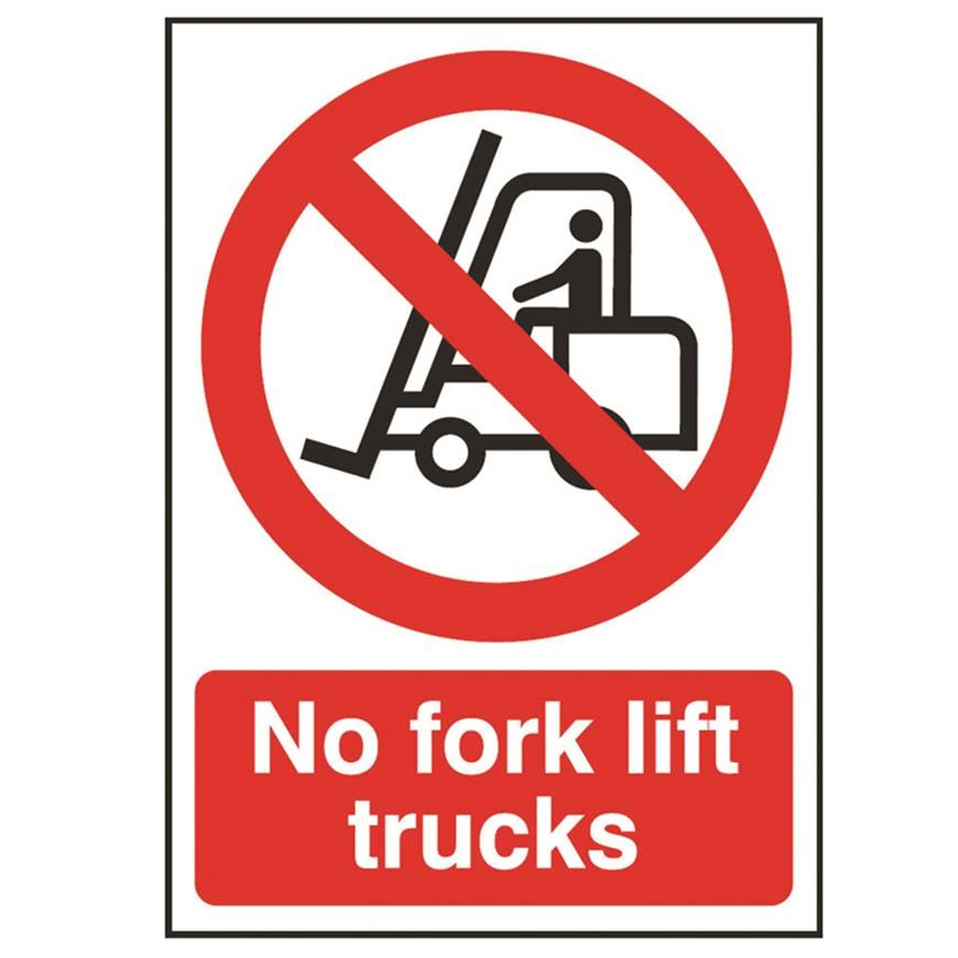 Picture of No Fork Lift Trucks Sign